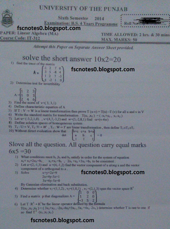 BS (Hons) IT Information Technology Past Papers Semester 6 Linear Algebra (MA) 2014 Asad Hussain