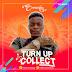 MUSIC: Sweaziy - Turn Up