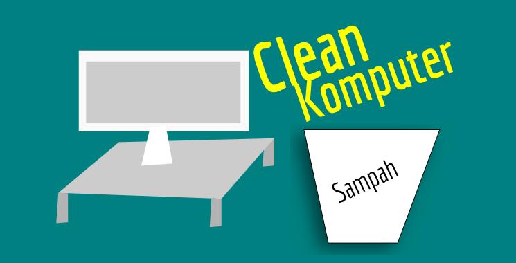 Cara Menghapus Sampah di Komputer Tanpa Aplikasi Pihak Ke Cara Menghapus Sampah di Komputer Tanpa Aplikasi Pihak Ke-3