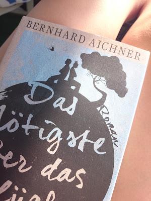 Rezension Bernhard Aichner - Das Nötigste über das Glück