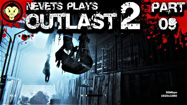 https://www.theguttermonkey.com/2018/11/nevets-plays-outlast-2-part-09-captain.html
