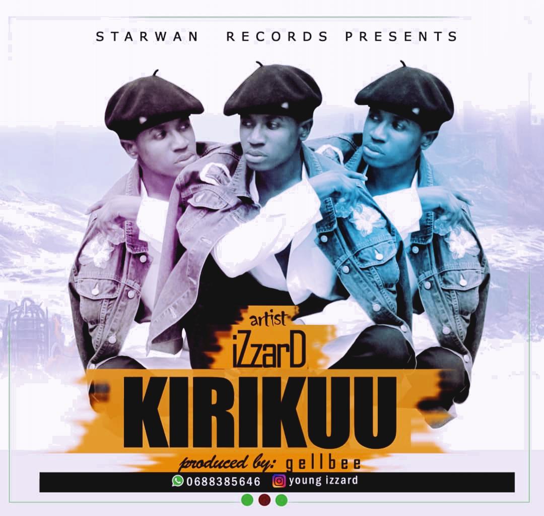 AUDIO | izzard - KIRIKUU | Download - DJ Mwanga