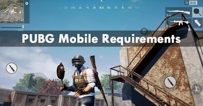 PUBG Mobile Requirements