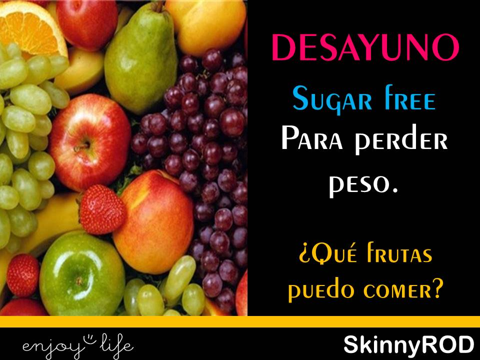 Que tipo de frutas comer para adelgazar