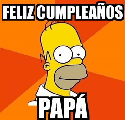cumpleaños feliz papa