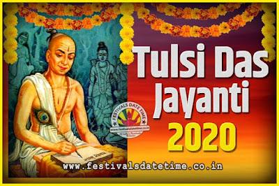 2020 Tulsidas Jayanti Date and Time, 2020 Tulsidas Jayanti  Calendar