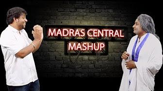 Madras Central Mashup | Madras Central