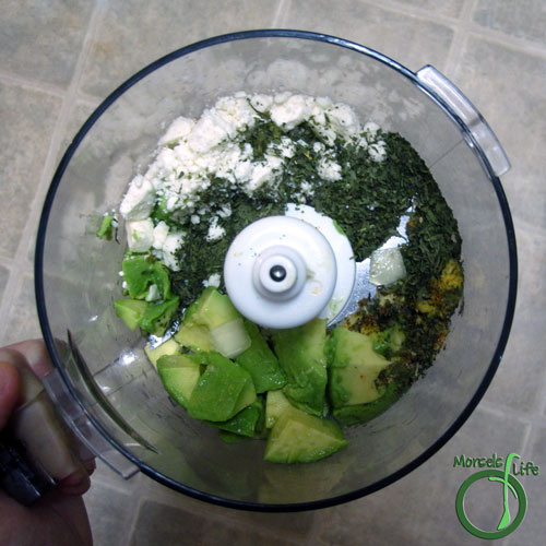 Morsels of Life - Feta Avocado Dip Step 2 - Place all materials in food processor and process until uniform.