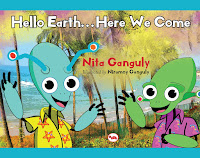 Books: Hello Earth…Here we Come by Nita Ganguly and Niramoy Ganguly ( Age: 9+ years)