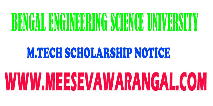 Bengal Engineering Science University-M.Tech Ist Year 2016 Scholarship Notice