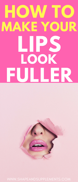 How to make your lips look fuller without lip injections