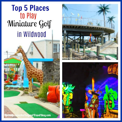 Top 5 Places to Play Miniature Golf in Wildwood - New Jersey