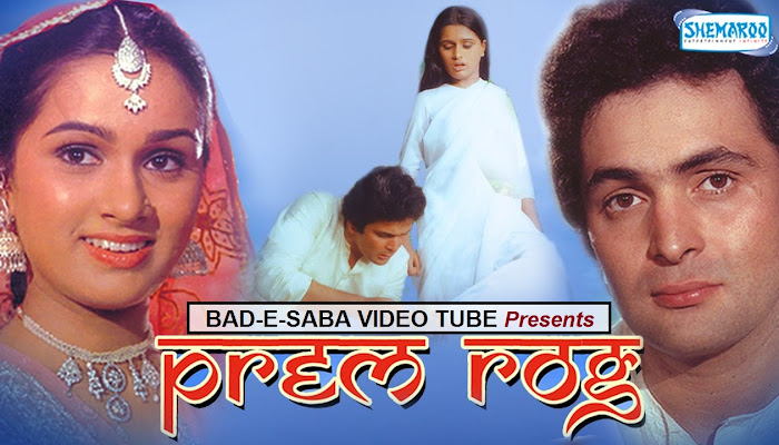 BAD-E-SABA Presents - Bollywood Classic Movie Prem Rog 1982