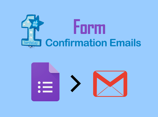 1st birthday Form Confirmation Emails add-on for Google Forms
