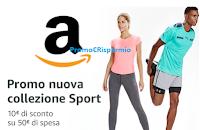 Logo Amazon : sconto di 10 euro sulla Nuova Collezione Sport
