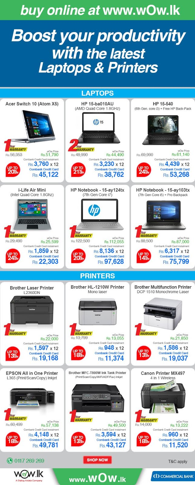http://www.wow.lk/mall/buyonline/electronics/?Ns=sku.inventoryAvailability%7C0&utm_source=dailymail&utm_medium=Newsletter&utm_campaign=laptopsandprinters