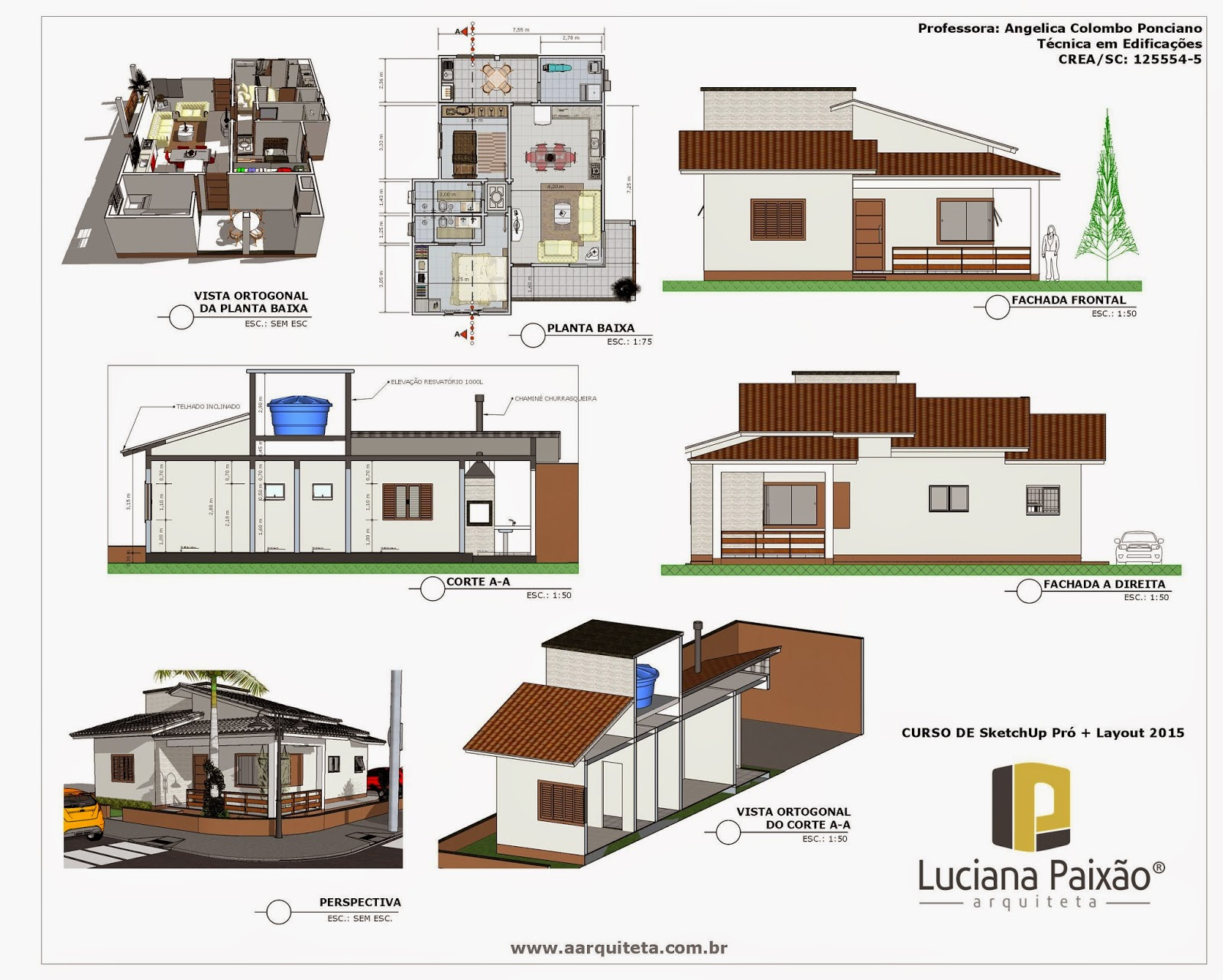 Angelica colombo ponciano curso de layout do sketchup for Layout casas modernas