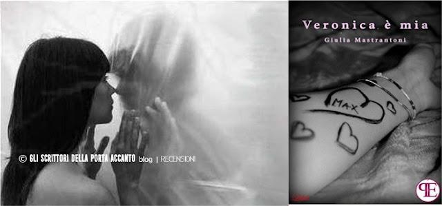Veronica è mia di Giulia Mastrantoni recensione