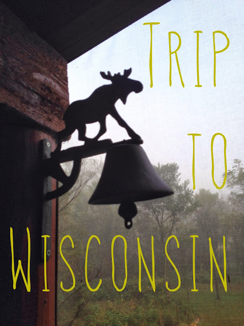 Trip to Wisconsin - Part One
