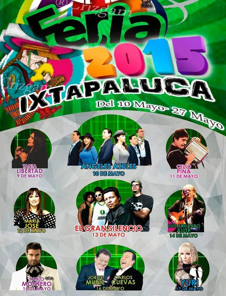 artistas de la feria ixtapaluca 2015