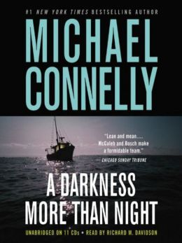 A Darkness More than Night by Michael Connelly – book cover