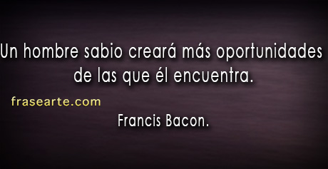 Un hombre sabio - Francis Bacon