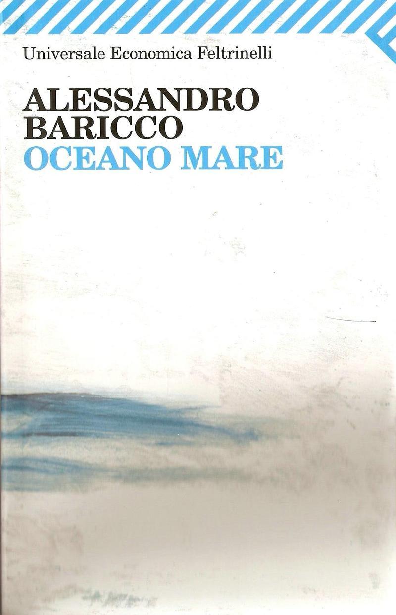 Oceano Mare Baricco Frasi Sul Mare
