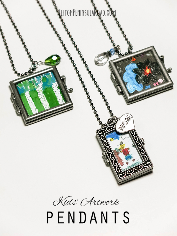 Easy diy pendants from children's artwork for Mother's Day.