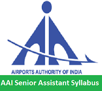 AAI Senior Assistant Syllabus