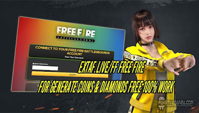 extaf.live/ff Free Fire For Generate Coins & Diamonds FREE 100% Work