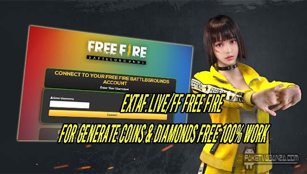 extaf.live/ff Free Fire For Generate Coins & Diamonds FREE 100% Work 2019