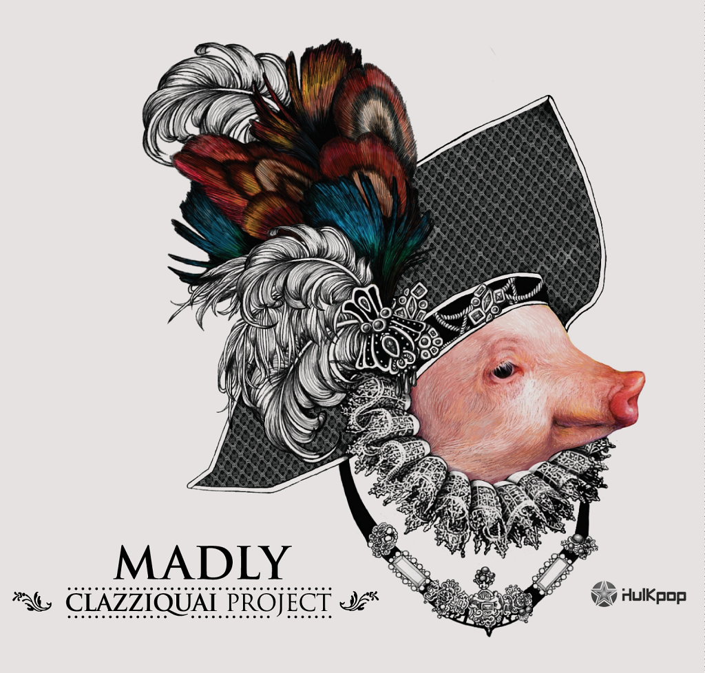 [Single] Clazziquai Project – Madly