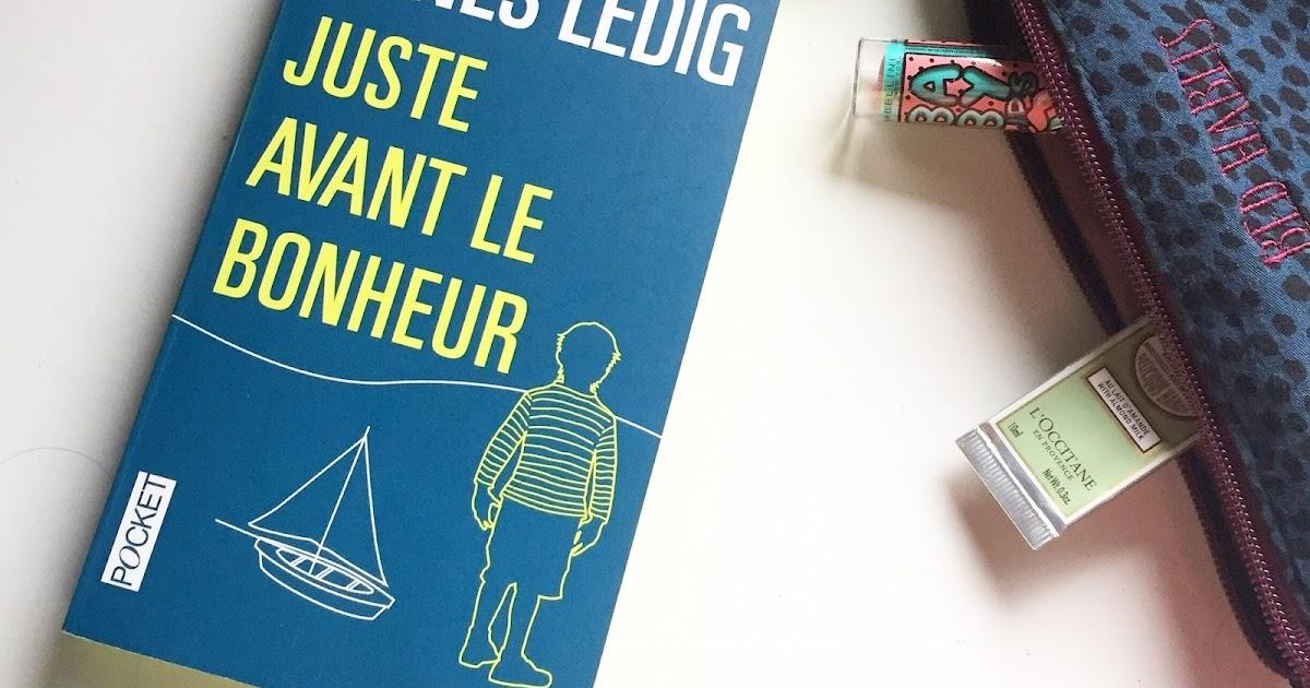 Juste Avant Le Bonheur French Edition Agnes Ledig
