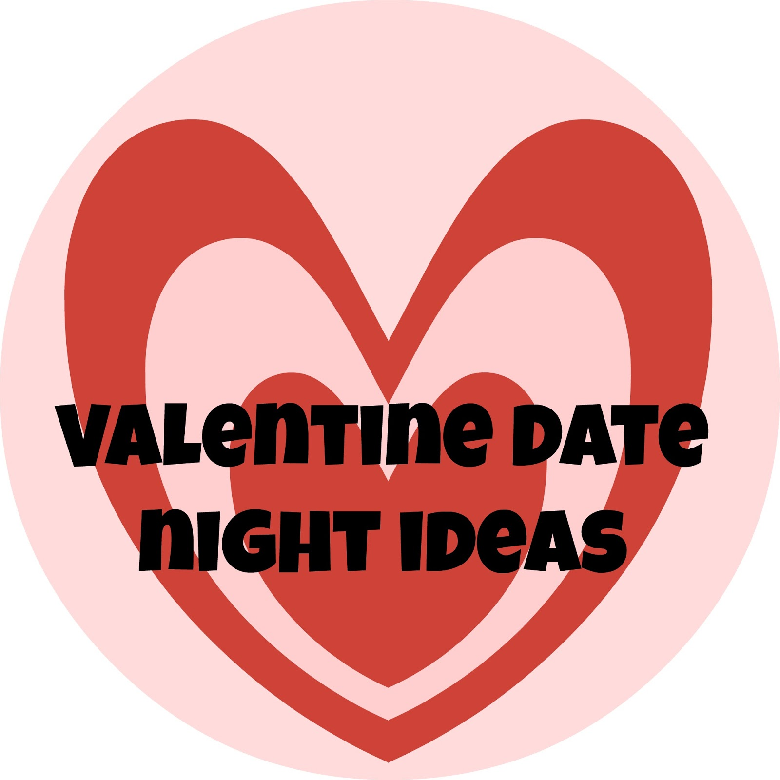 The Horton Family Friday Favorites Valentine Date Night Ideas