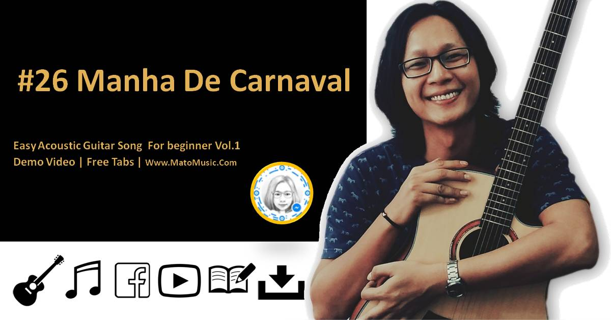 Manha De Carnaval Acoustic Guitar Tabs For Beginner | Video | Tabs by Mato Music