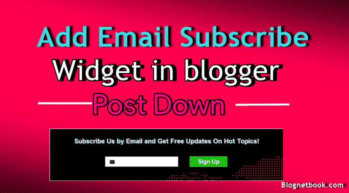 blog post email subscription widget kaise add kare.