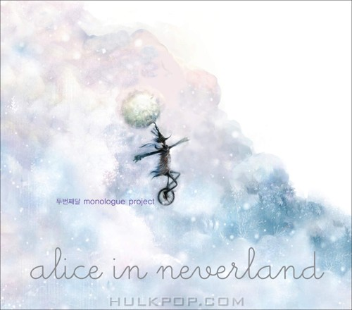 Alice In Neverland – Alice In Neverland (Monologue Project)