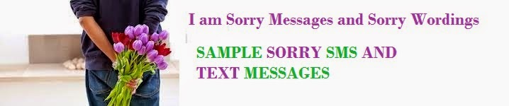Sample Sorry Messages and Sorry Wordings