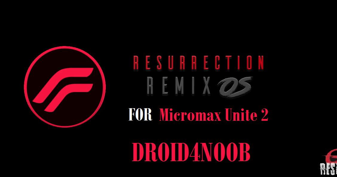 ROM][Nougat] Resurrection Remix 5 8 5 For Micromax Unite 2 | Droid 4