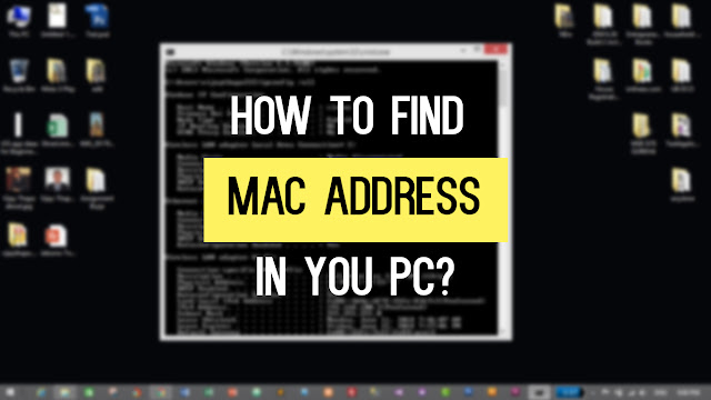 How to find MAC address in your PC