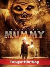 American Mummy Telugu movie