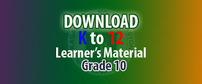 k to 12 grade 10 learning materials, k to 12 grade 10 learner's materials