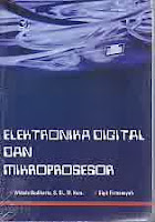 Judul Buku : ELEKTRONIKA DIGITAL DAN MIKROPROSESOR