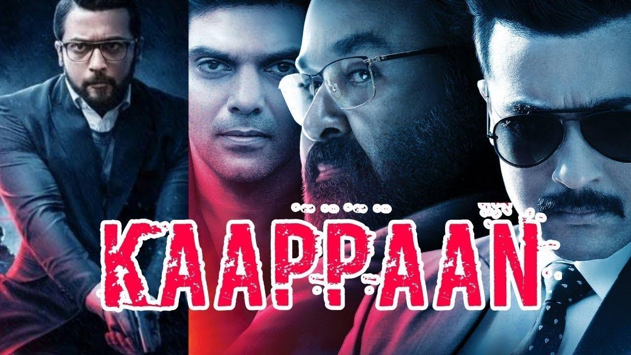 Download Kaappaan 2019 Hindi Full Movie HD Filmyzilla 720p