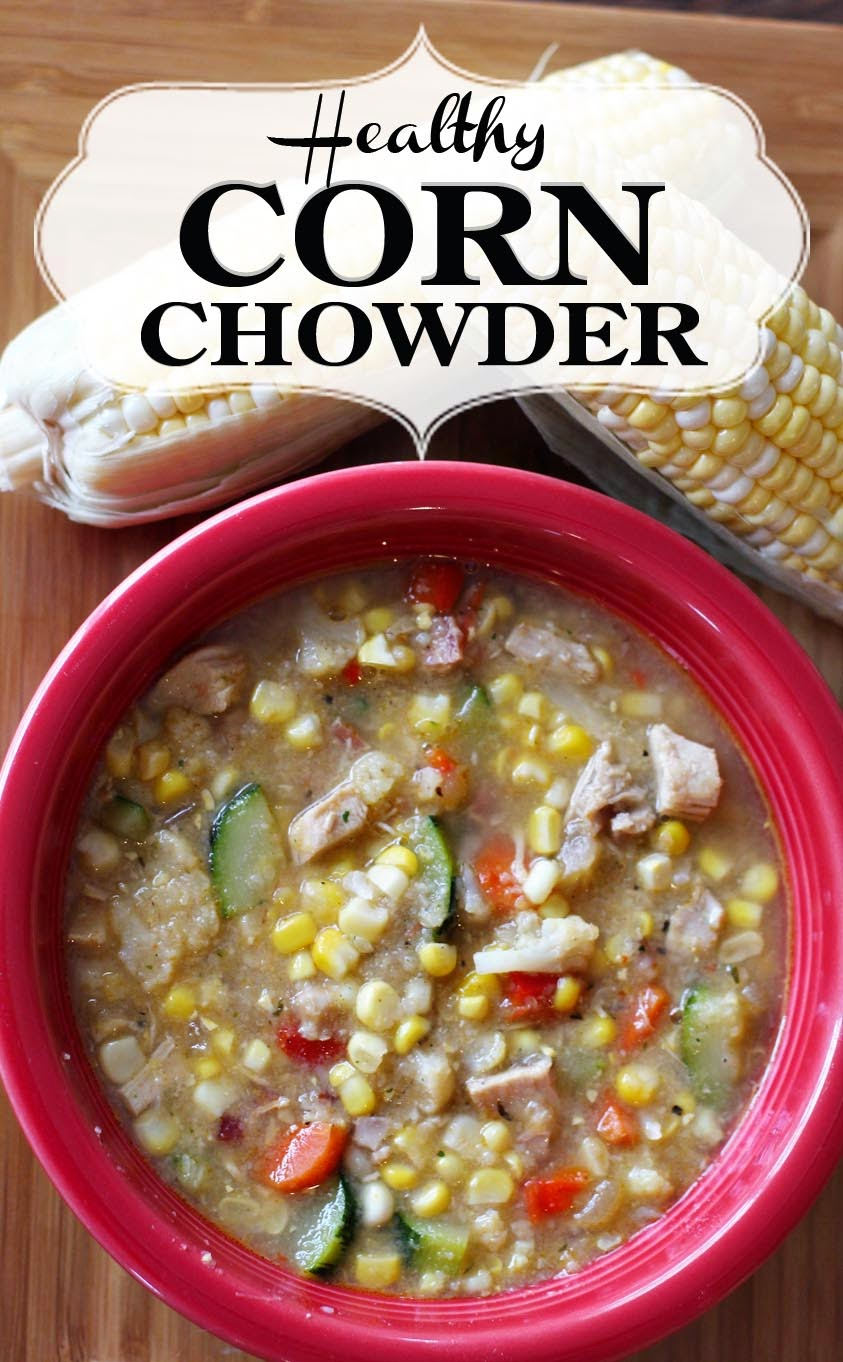 PaperDaisyKitchen: Healthy Corn Chowder