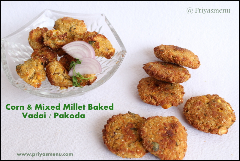 Priyas menu yum yum yummy food for food lovers corn mixed corn mixed millet vada pakoda diet friendly recipe 96 100dietrecipes forumfinder Choice Image