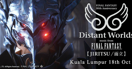 Distant Worlds: Music from Final Fantasy Jiritsu 18th October 2017