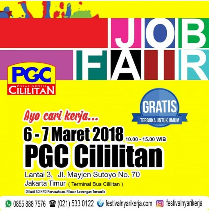 JOB Fair Di PGC Cililitan 6 - 7 Maret 2018 Ada lebih dari 40 Perusahaan Yang Berpartisipasi