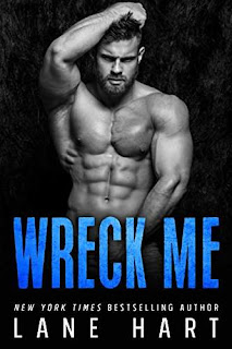 Wreck Me - romance sale book promotion Lane Hart