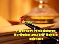 Perangkat Pembelajaran Kurikulum 2013 SMP Bahasa Indonesia